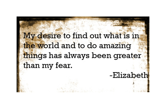 Is your desire bigger than your fear?